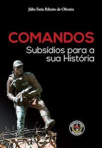 2017 - Comandos - Subsídios para a sua História